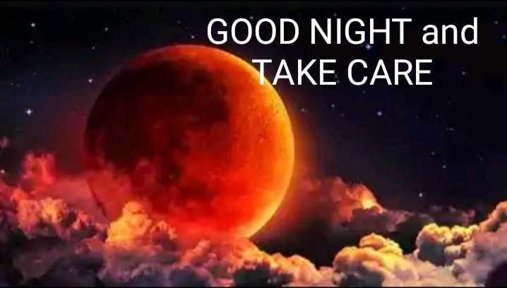 চন্দ্র গ্রহণ  🌗 - GOOD NIGHT and TAKE CARE - ShareChat