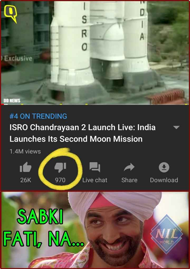 চন্দ্রযান ২ - - c Exclusive DD NEWS # 4 ON TRENDING ISRO Chandrayaan 2 Launch Live : India Launches Its Second Moon Mission 1 . 4M views 26K 970 Live chat Share Download SABKI FATI , NA . . NIL WORLD - ShareChat