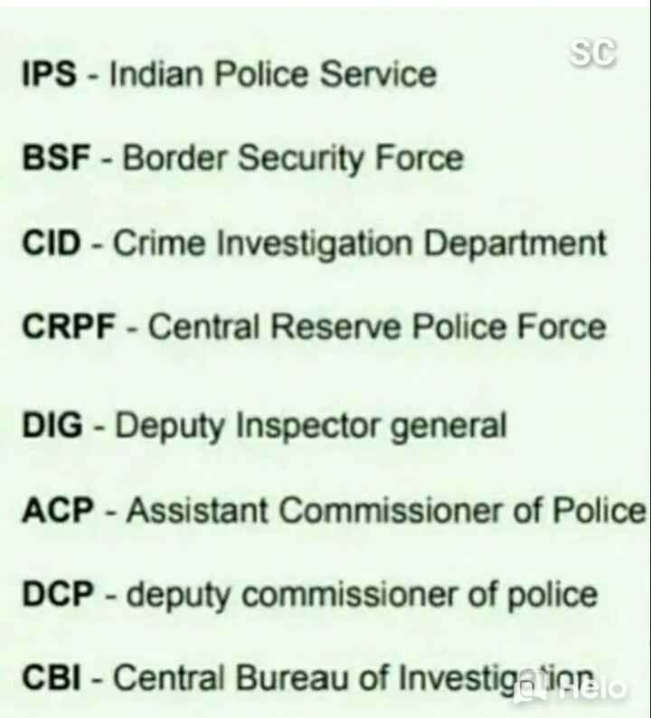 📰জেনারেল নলেজ - IPS - Indian Police Service SC BSF - Border Security Force CID - Crime Investigation Department CRPF - Central Reserve Police Force DIG - Deputy Inspector general ACP - Assistant Commissioner of Police DCP - deputy commissioner of police CBI - Central Bureau of Investigatiorelo - ShareChat