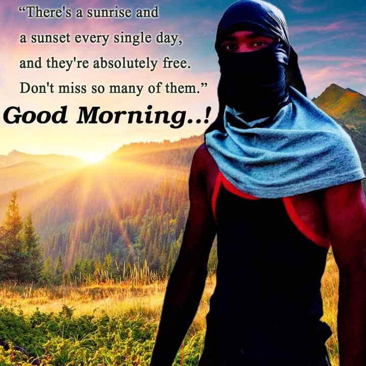 """😎 নতুন বছৰৰ সংকল্প - """" There ' s a sunrise and a sunset every single day , and they ' re absolutely free . Don ' t miss so many of them . """" Good Morning . . ! - ShareChat"""