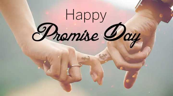 প্রমিস ডে 🤗 - Happy Promise Day - ShareChat