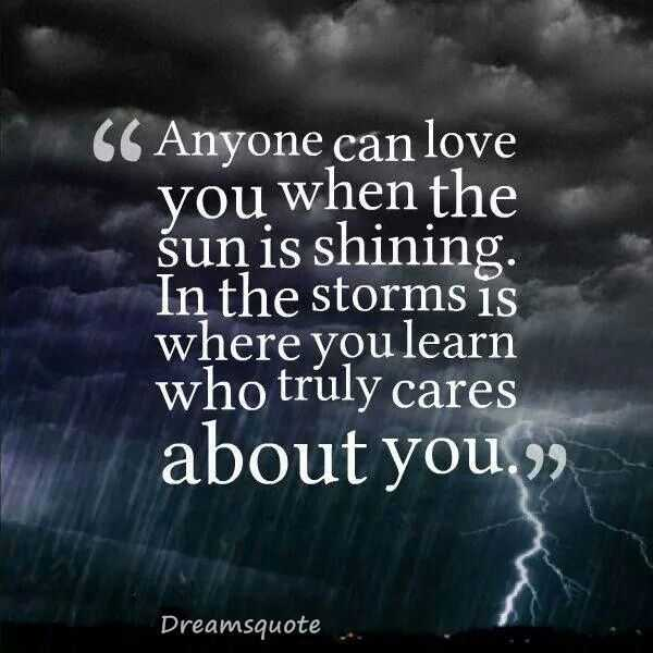 💌প্রেমের কোটস - CG Anyone can love you when the sun is shining . In the storms is where you learn who truly cares about you . ) Dreamsquote - ShareChat