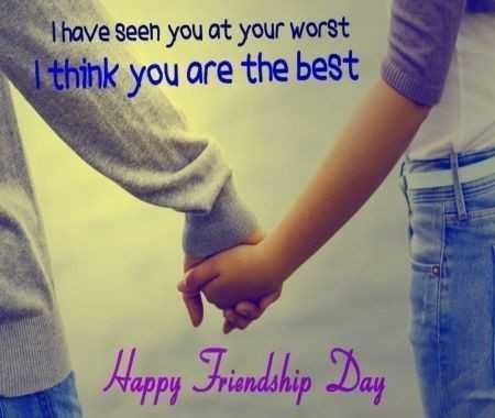 👬 ফ্রেন্ডশিপ ডে কোটস  👬 - Thave seen you at your worst I think you are the best Happy Friendship Day - ShareChat