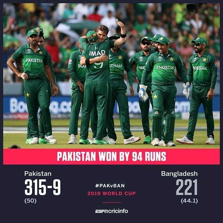 বাংলাদেশ vs পাকিস্তান - IMAD PAKISTAN WISTAS CPAKISTAN ALISTAN PAKISTAN WON BY 94 RUNS Pakistan Bangladesh 315 - 9 # PAKVBAN 2019 WORLD CUP 221 ( 50 ) ( 44 . 1 ) Bricricinfo - ShareChat