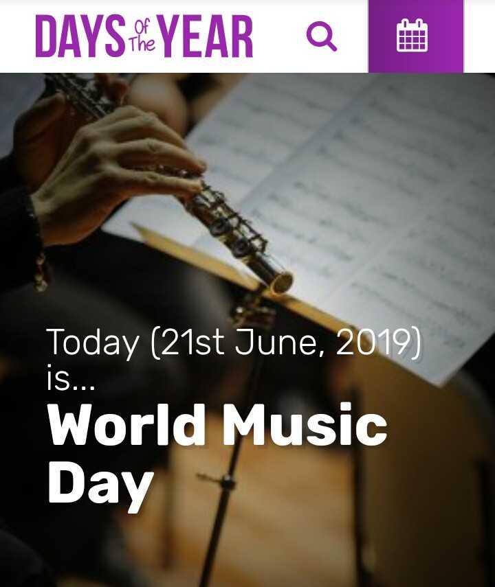 বিশ্ব সংগীত দিবস - DAYSKYEAR I iS . . . Today ( 21st June , 2019 ) World Music Day - ShareChat