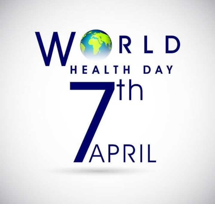 বিশ্ব স্বাস্থ্য দিবস - WORLD HEALTH DAY ith APRIL - ShareChat