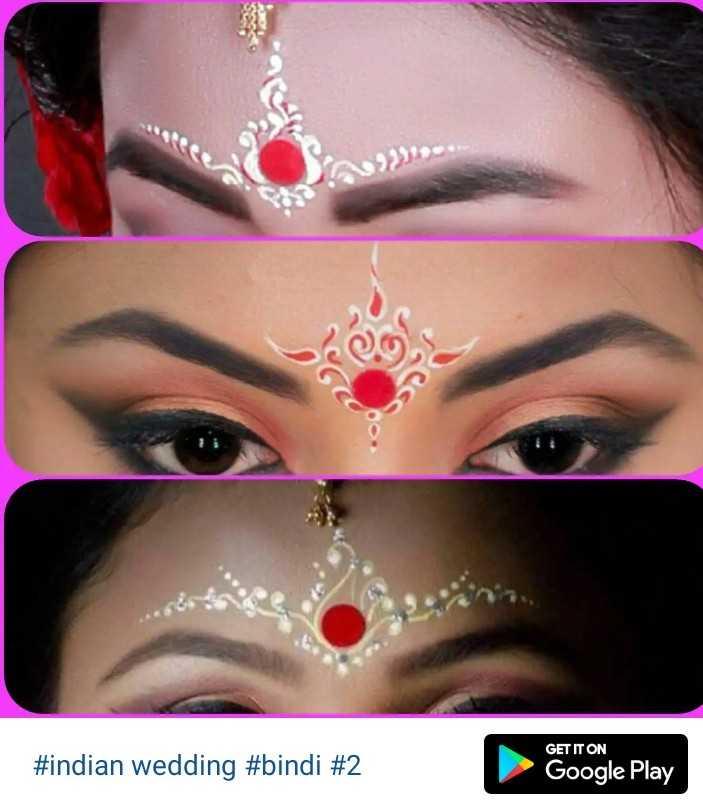 💄মেকআপ - GET IT ON # indian wedding # bindi # 2 Google Play - ShareChat