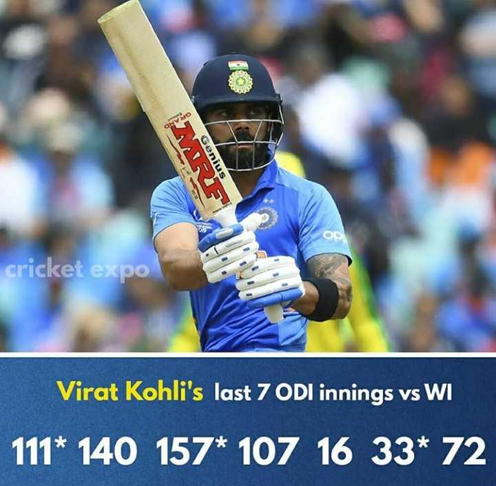 🏏রান মেশিন বিরাট কোহলি - ONV Genius cricket expo Virat Kohli ' s last 7 ODI innings vs WI 111 * 140 157 * 107 16 33 * 72 - ShareChat