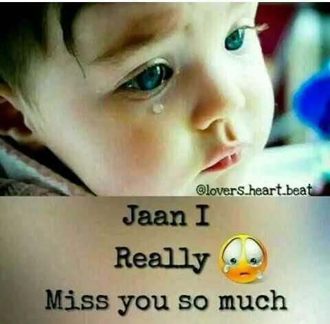 💑রোমান্টিক ছবি - @ lovers _ heart beat Jaan I Really Miss you so much - ShareChat