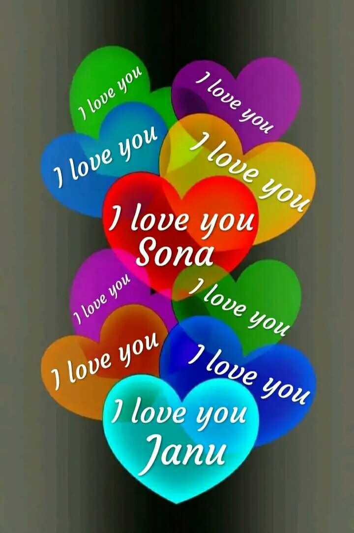 💑রোমান্টিক ছবি - I love you I love you I love you I love you I love you Sona I love you I love you 2 love you I love you I love you Janu - ShareChat