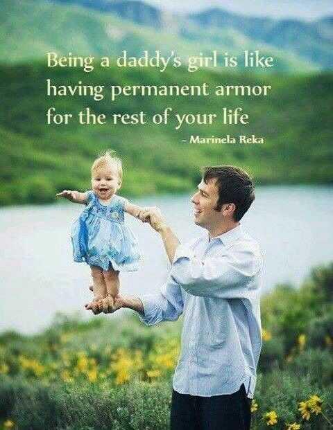 💑রোমান্টিক ছবি - Being a daddy ' s girl is like having permanent armor for the rest of your life - Marinela Reka - ShareChat