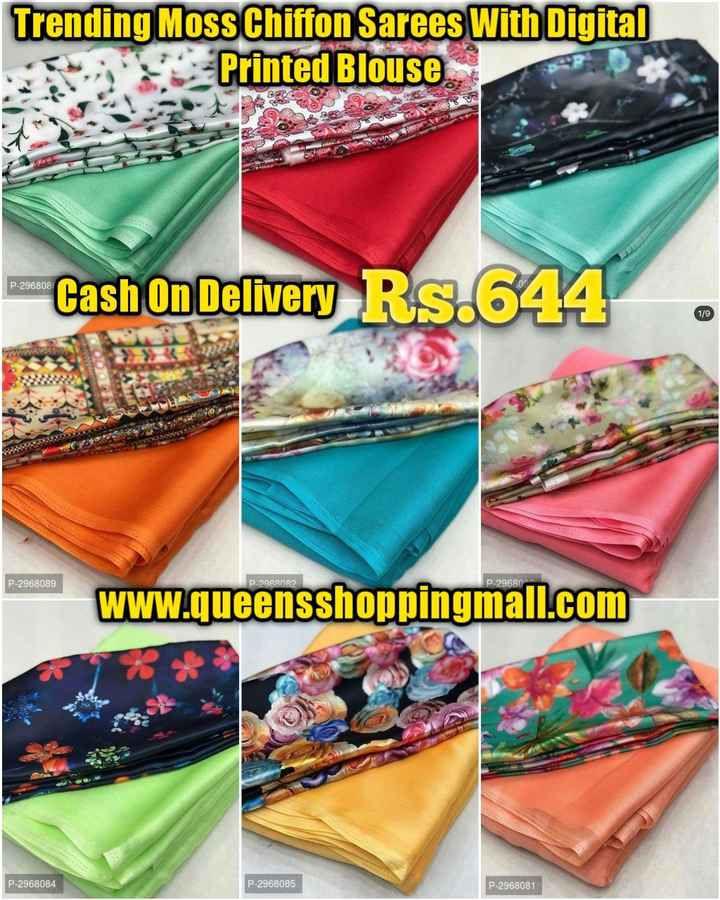 👗👕 শিশুৰ ফেশ্ব'ন - Trending Moss Chiffon Sarees With Digital Printed Blouse SI P - 296808 Cash On Delivery Rs . 644 P - 2968089 P - 2968082 P - 29680 www . queensshoppingmall . com P - 2968084 P - 2968085 P - 2968081 - ShareChat