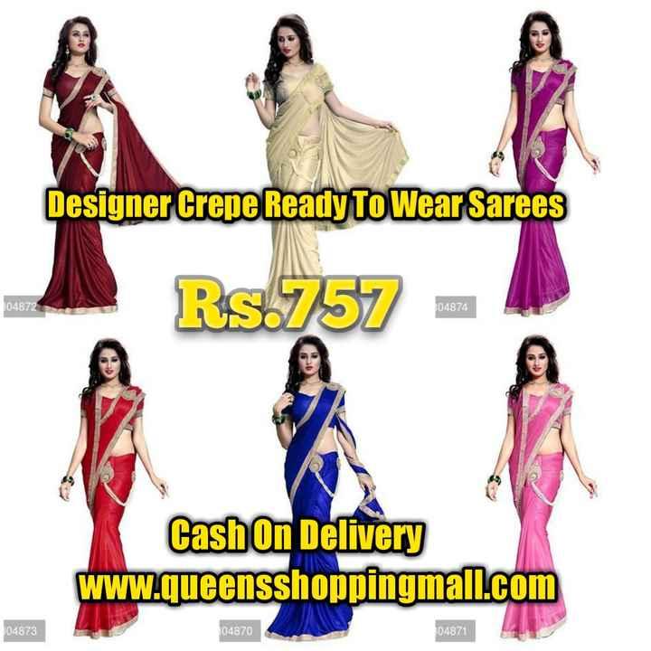 👗👕 শিশুৰ ফেশ্ব'ন - Designer Crepe Ready To Wear Sarees 304872 RS 757 304874 Cash On Delivery www . queensshoppingmall . com 304873 304870 304871 - ShareChat