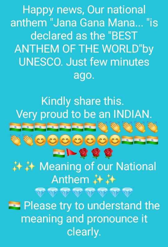 🙌শুভকামনা - Happy news , Our national anthem Jana Gana Mana . . . is declared as the BEST ANTHEM OF THE WORLD by UNESCO . Just few minutes ago . Kindly share this . Very proud to be an INDIAN . * * * Meaning of our National Anthem * * - Please try to understand the meaning and pronounce it clearly - ShareChat