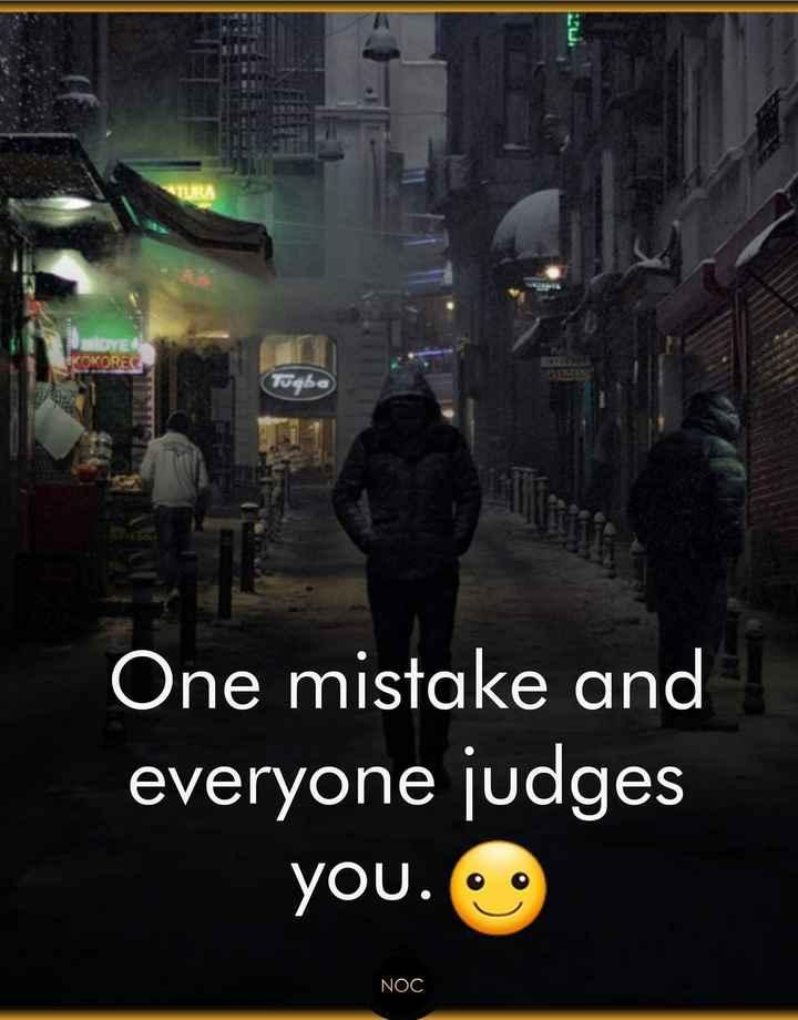 🙌শুভকামনা - DYE KOKORECA Togba One mistake and everyone judges you . NOC - ShareChat