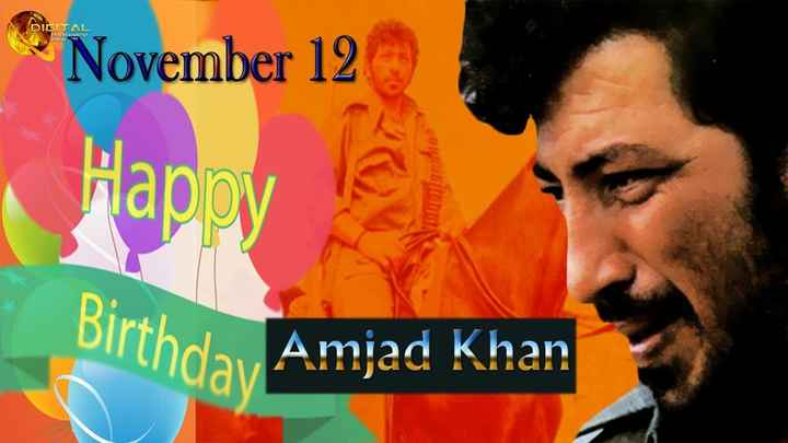 শুভ জন্মদিন আমজাদ খান 🙏 - DIGITAL EMERTAINMENT November 12 Happy Dirthday Amjad Khan - ShareChat
