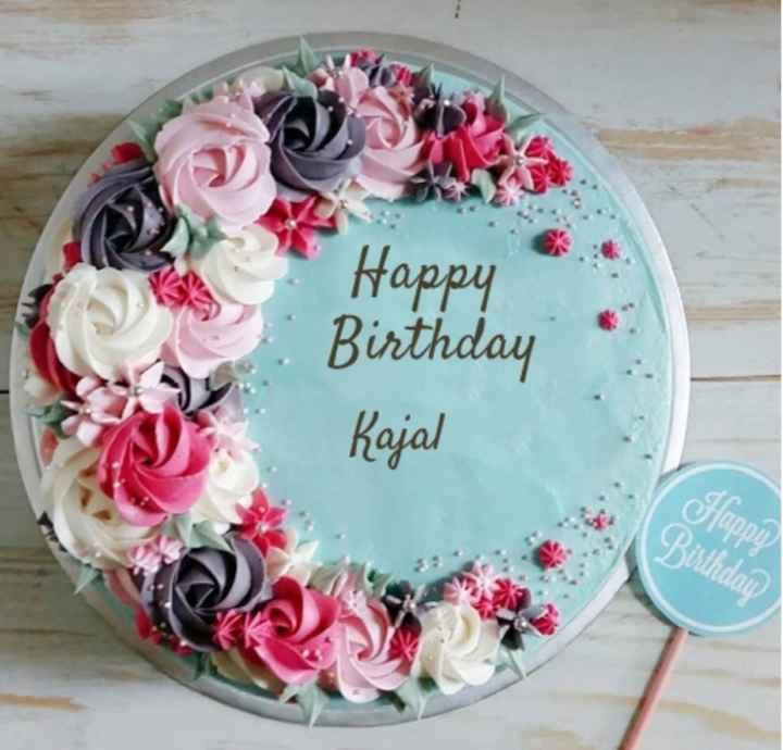 শুভ জন্মদিন কাজল 🎬 - Happy Birthday Kajal ndau - ShareChat