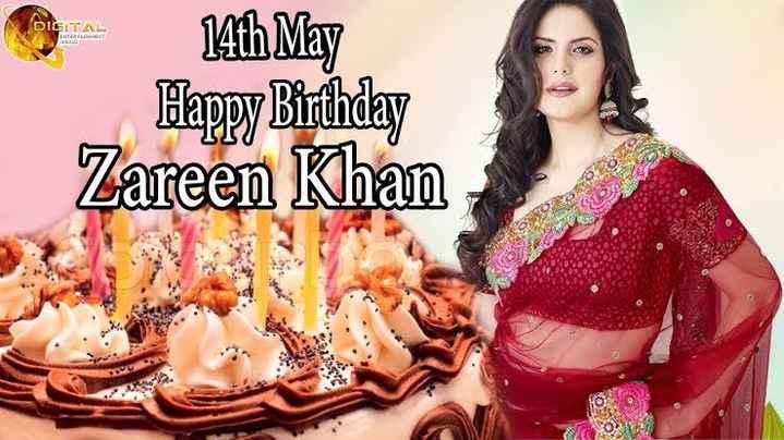 শুভ জন্মদিন জারিন খান - DIGITAL 14th May Happy Birthday Zareen Khan - ShareChat