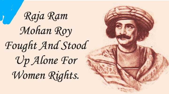 শুভ জন্মদিন রাজা রামমোহন রায় - Raja Ram Mohan Roy Fought And Stood Up Alone For Women Rights . - ShareChat