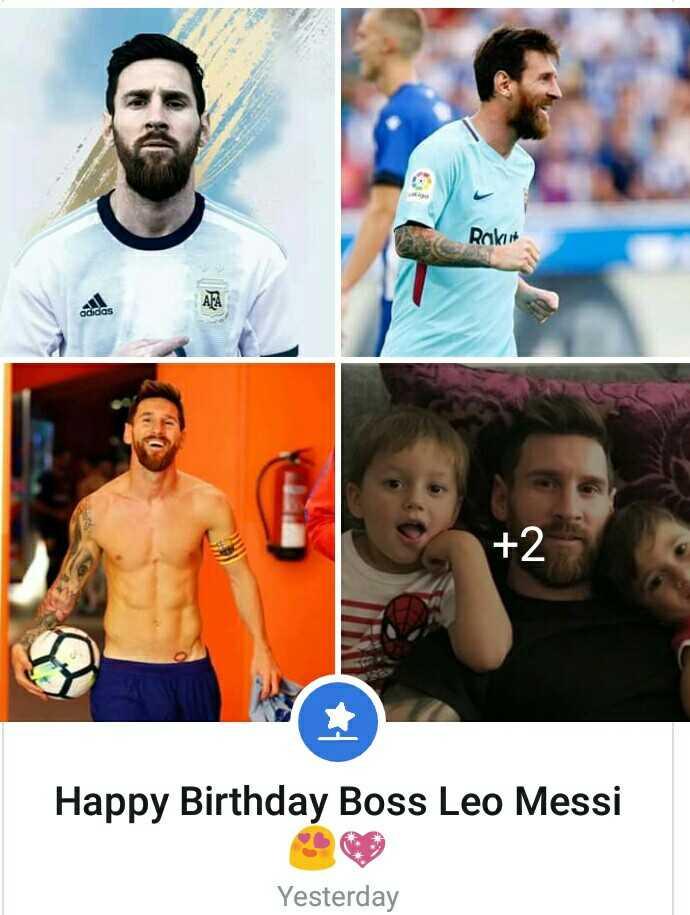 শুভ জন্মদিন লিওনেল মেসি  🎂 - Rakit adidas Happy Birthday Boss Leo Messi Yesterday - ShareChat