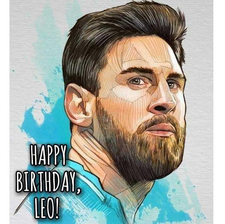 শুভ জন্মদিন লিওনেল মেসি  🎂 - HAPPY BIRTHDAY , LEO ! - ShareChat