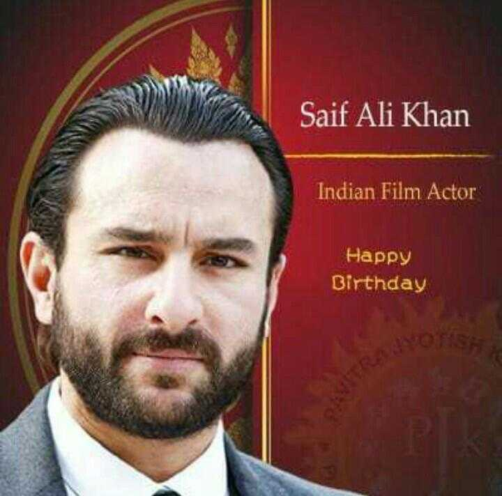 শুভ জন্মদিন সাইফ আলি খান 🎂 - Saif Ali Khan Indian Film Actor Happy Birthday - ShareChat