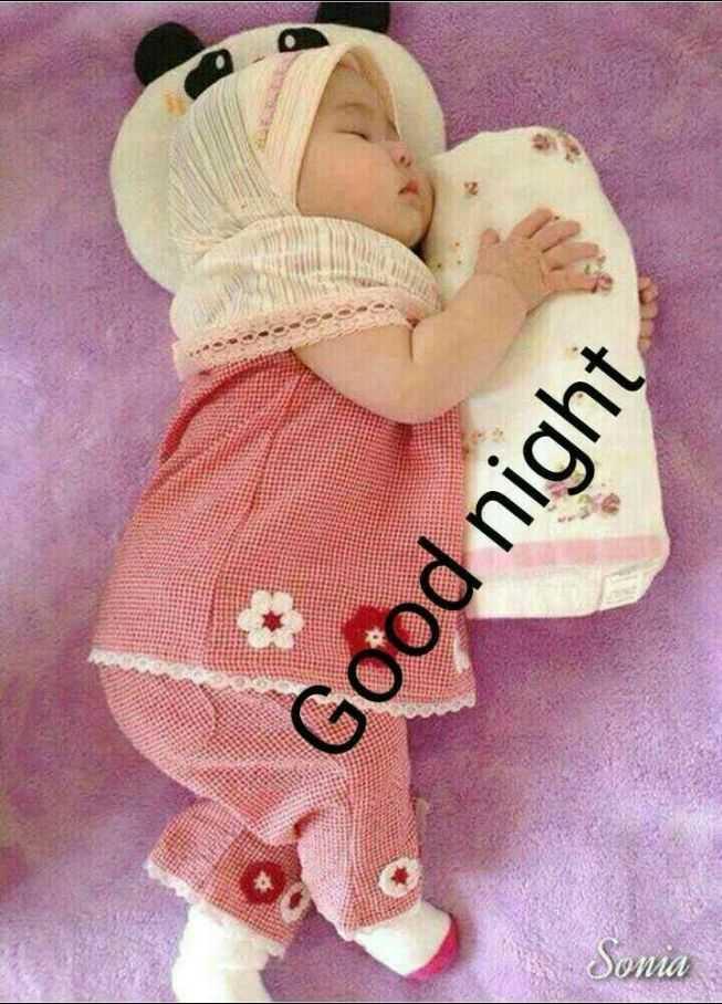 😴 শুভৰাত্ৰি - Sonia Good night - ShareChat