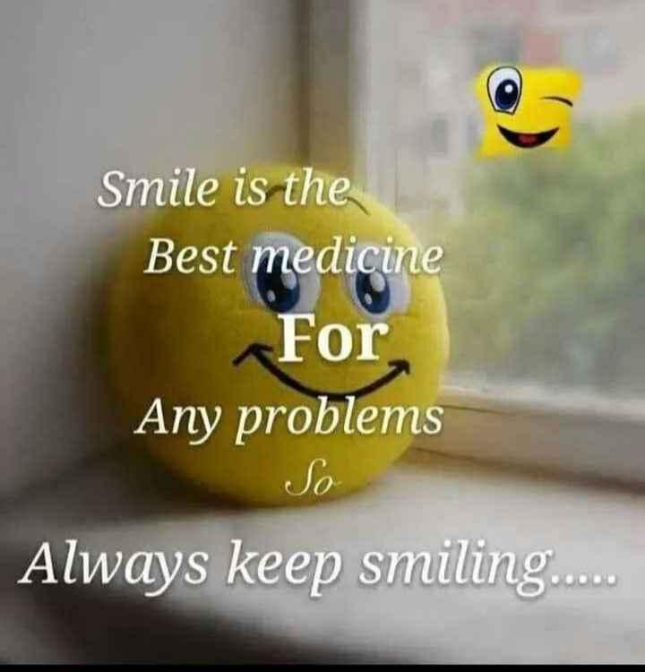 👫সম্পর্ক - Smile is the Best medicine For Any problem : Always keep smiling . . . . . - ShareChat