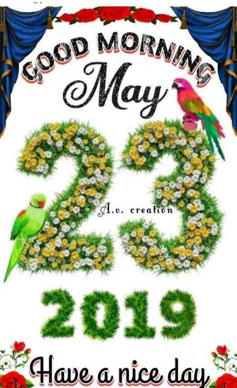 🌞সুপ্রভাত - OD MORNIA GOOD May d . o . creation 2019 Have a nice day - ShareChat