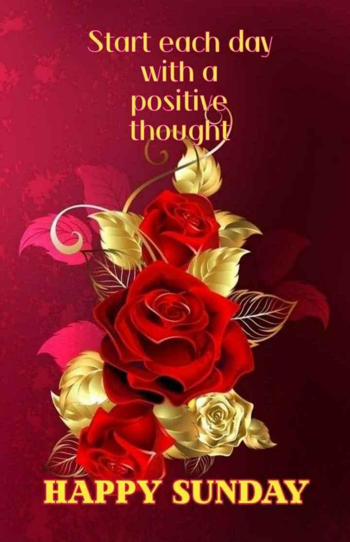 🌞সুপ্রভাত - Start each day with a positive thought HAPPY SUNDAY - ShareChat