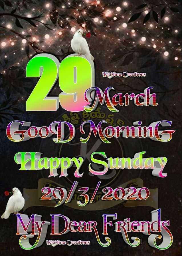 🌞সুপ্রভাত - Krishna Creations 4 March Good Morning Happy Sunding 29 / 3 / 2020 Dear Front Krishna Creations - ShareChat
