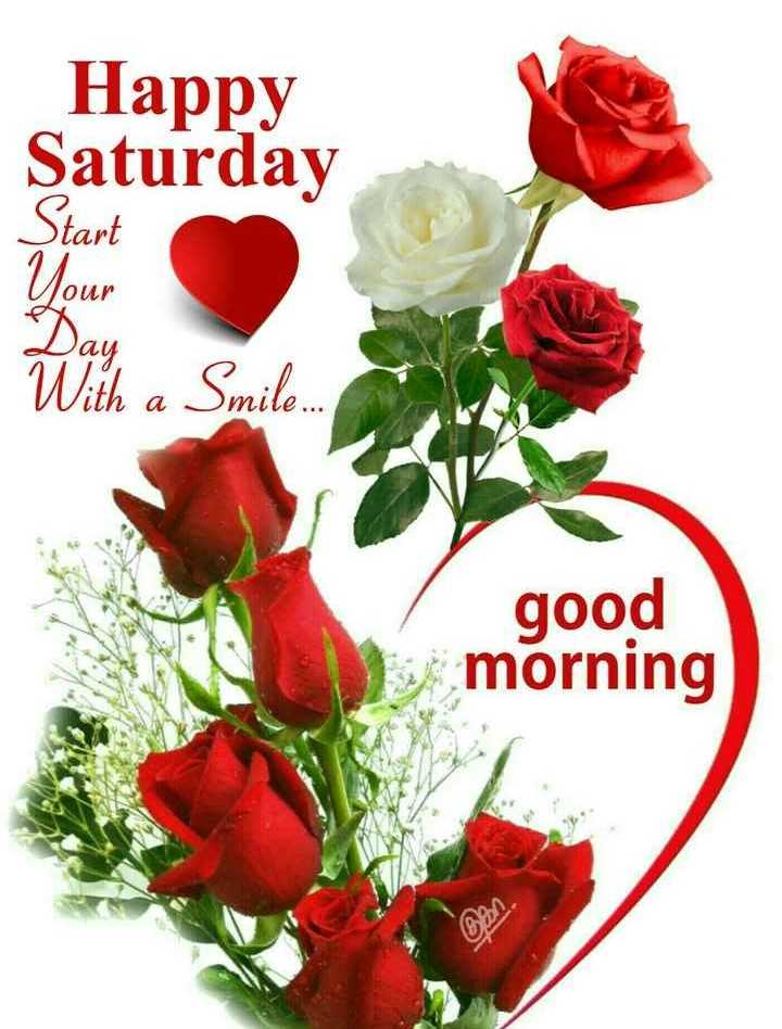 🌞সুপ্রভাত - Happy Saturday Start Your With a Smile . . . good morning - ShareChat