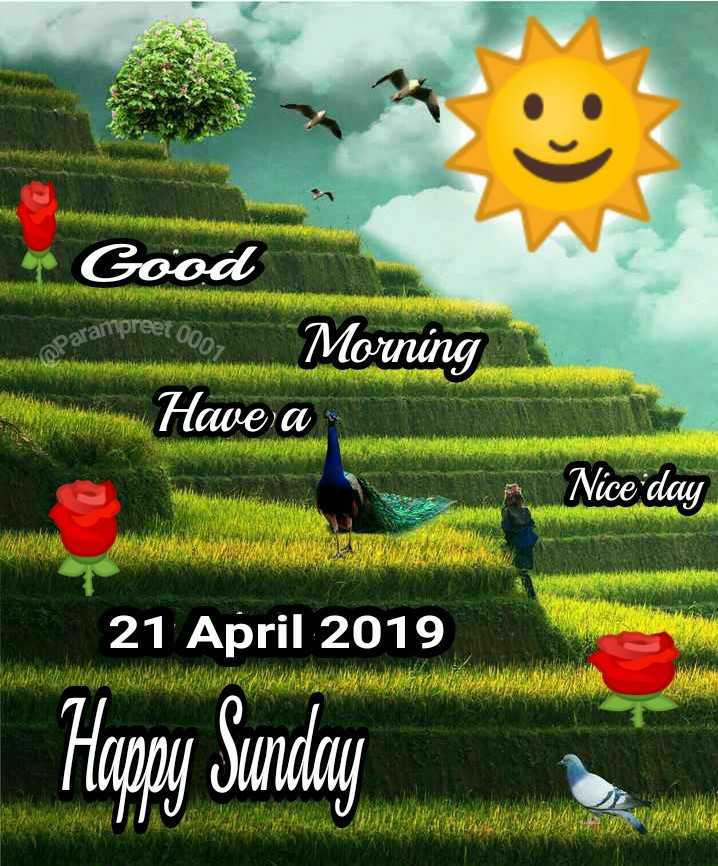 🌞 সুপ্ৰভাত - Good eet 000 , paramo Morning Have a Nice day SAW 21 April 2019 21 April 2019 Happy Sunday - ShareChat
