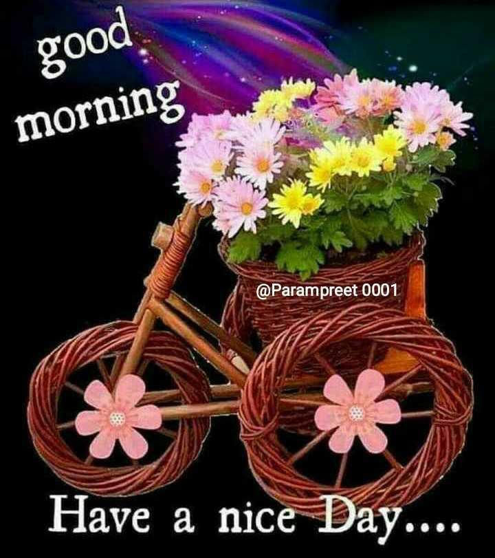 🌞 সুপ্ৰভাত - good morning @ Parampreet 0001 Have a nice Day . . . . - ShareChat