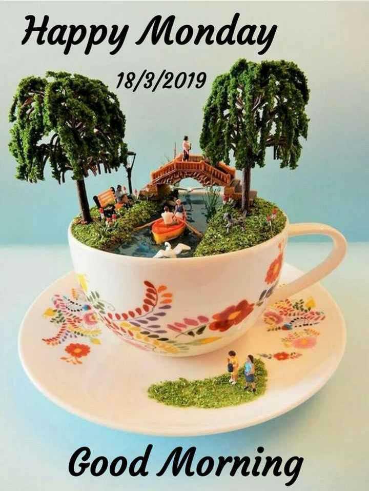 🌞 সুপ্ৰভাত - Happy Monday 18 / 3 / 2019 Good Morning - ShareChat