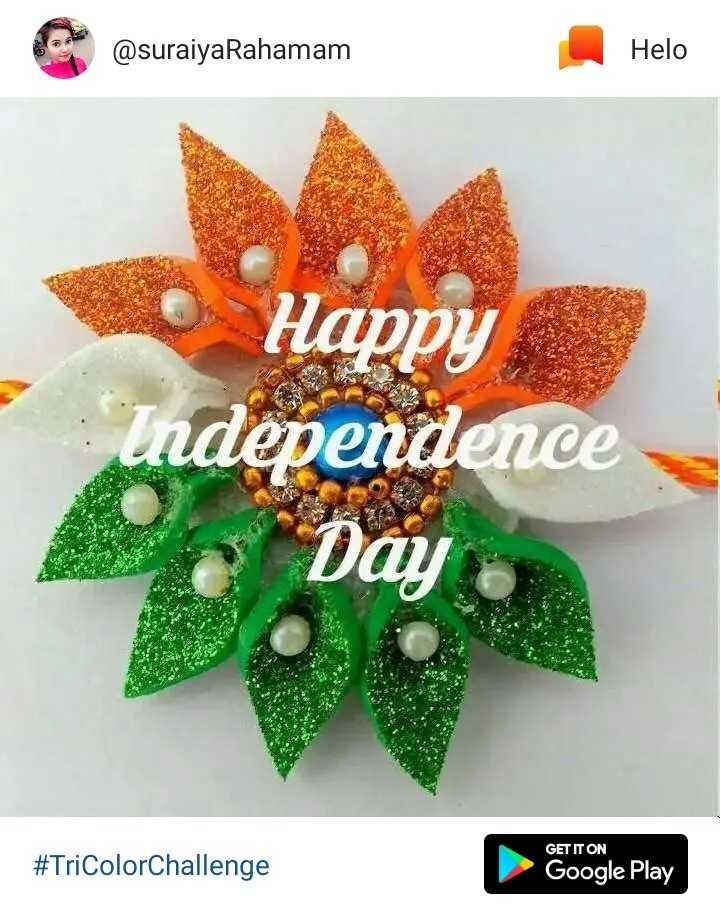 স্বাধীনতা দিবস কোটস✍️ - @ suraiyaRahamam Happy Independence Day # TriColorChallenge Google Play - ShareChat