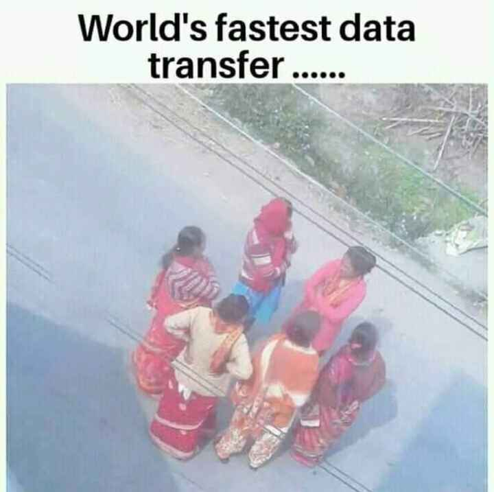 😂হাস্যকর ছবি - World ' s fastest data transfer - ShareChat