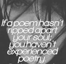 হীৰুদাৰ কবিতা - Ifa poem hasn ' t ripped apart your soul you haven ' t experienced poetry . - ShareChat