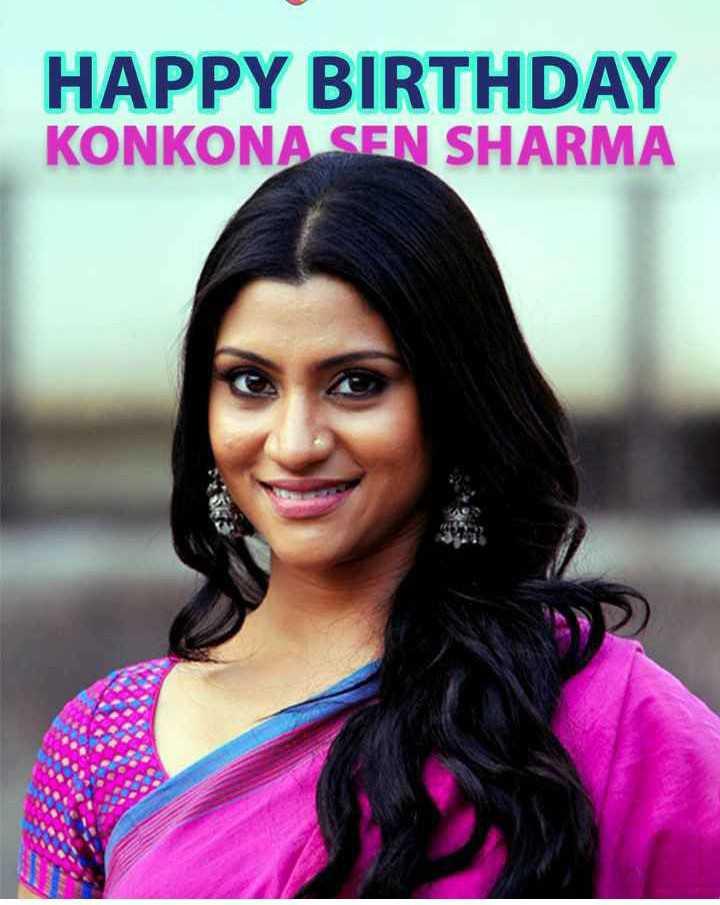 হ্যাপি বার্থডে কঙ্কনা সেন শর্মা🎂🎂 - HAPPY BIRTHDAY KONKONA SEN SHARMA - ShareChat