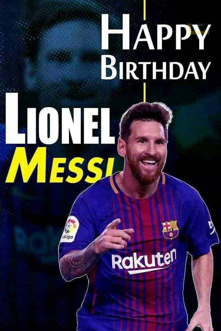 🎂 হ্যাপি বার্থডে - HAPPY BIRTHDAY LIONEL Messi loliga Rakuten - ShareChat