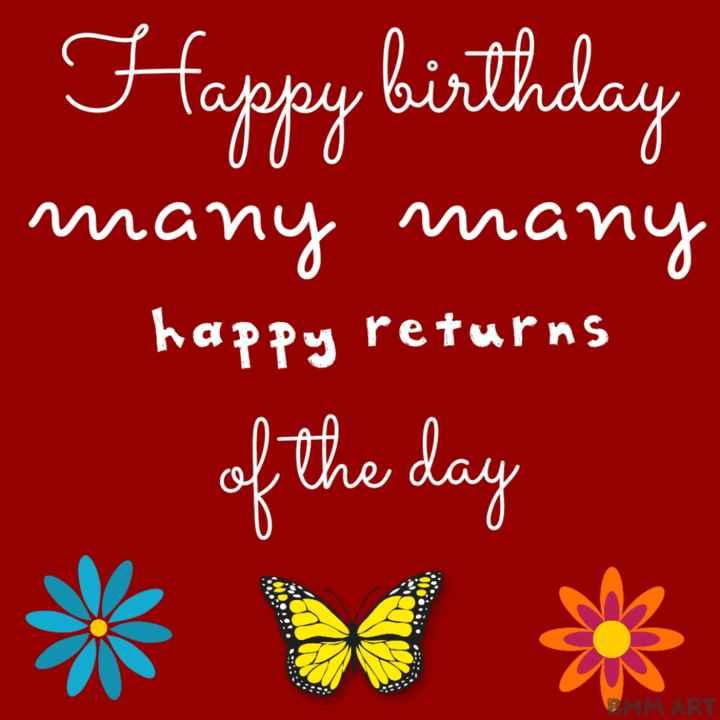 🎂 হ্যাপি বার্থডে - Happy birthday many many happy returns of the day urns MART - ShareChat
