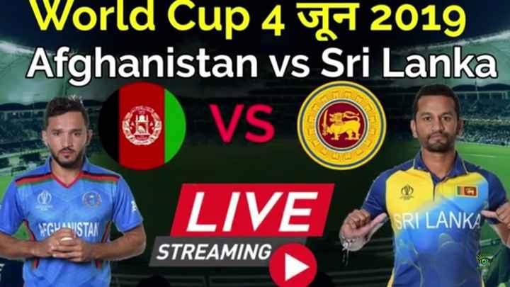 🏏 🇦🇫 ਅਫ਼ਗ਼ਾਨਿਸਤਾਨ vs ਸ਼੍ਰੀਲੰਕਾ 🔵 - World Cup 4 4 2019 Afghanistan vs Sri Lanka VS LIVE AFGHANISTAN SRI LANKA STREAMING live OS - ShareChat