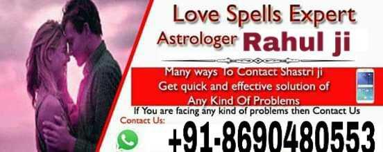 🚩ਕਰਤਾਰਪੁਰ ਸਾਹਿਬ 🛐 - Love Spells Expert Astrologer Rahul ji Many ways to contact Shastriji Get quick and effective solution of Any Kind Of Problems If You are facing any kind of problems then Contact Us Contact Us : * * + 91 - 8690480553 - ShareChat