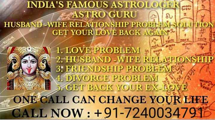 🌹ਕ੍ਰਿਸ਼ਨਾ ਦੀਆਂ ਕਹਾਣੀਆਂ - INDIA ' S FAMOUS ASTROLOGER ASTRO GURU Ala2 HUSBAND - WIFE RELATIONSHIP PROBLEM SOLUTION GET YOUR LOVE BACK AGAIN 1 . LOVE PROBLEM Ob 2 . HUSBAND - WIFE RELATIONSHIP 3 . FRIENDSHIP PROBLEM 4 . DIVORCE PROBLEMA 5 . GET BACK YOUR EX - LOV ONE CALL CAN CHANGE YOUR LIFE CALL NOW : + 91 - 72400347913 - ShareChat