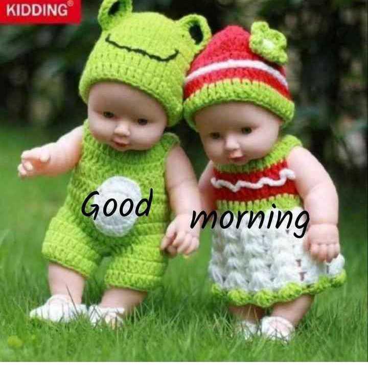 🌅 ਗੁੱਡ ਮੋਰਨਿੰਗ - KIDDING Good morning - ShareChat