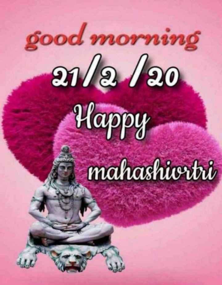 🌅 ਗੁੱਡ ਮੋਰਨਿੰਗ - good morning 21 / a 120 Happy mahashiwortri - ShareChat