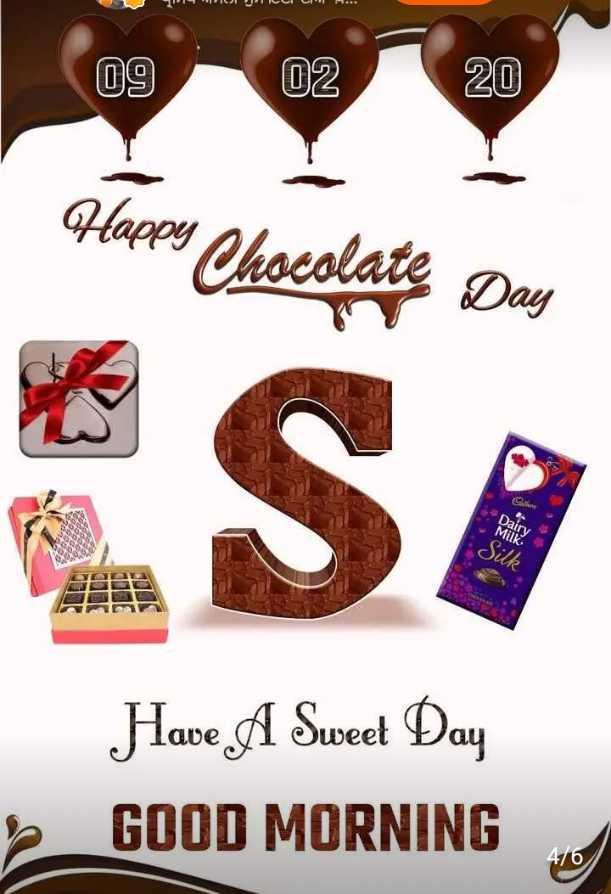 🌅 ਗੁੱਡ ਮੋਰਨਿੰਗ - WC e 09 02 20 Places Chocolate Day UU SI Silk Have A Sweet Day GOOD MORNING - ShareChat