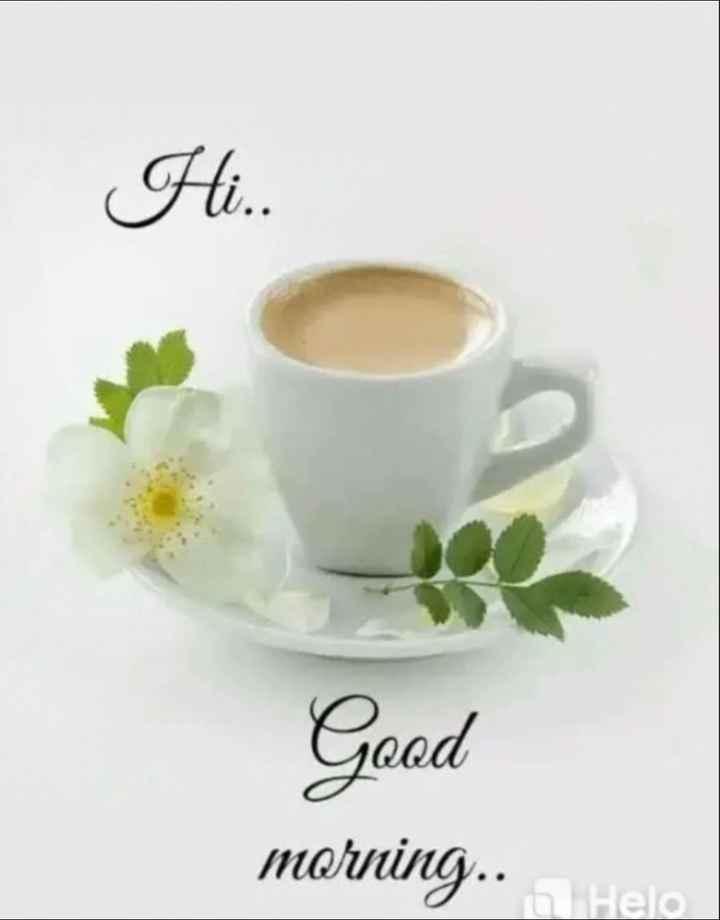 🌅 ਗੁੱਡ ਮੋਰਨਿੰਗ - Hi . . Good morning . . - ShareChat