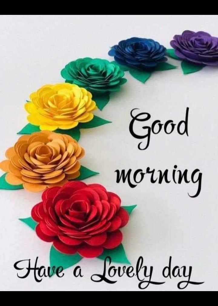 🌅 ਗੁੱਡ ਮੋਰਨਿੰਗ - Good morning Have a Lovely day - ShareChat