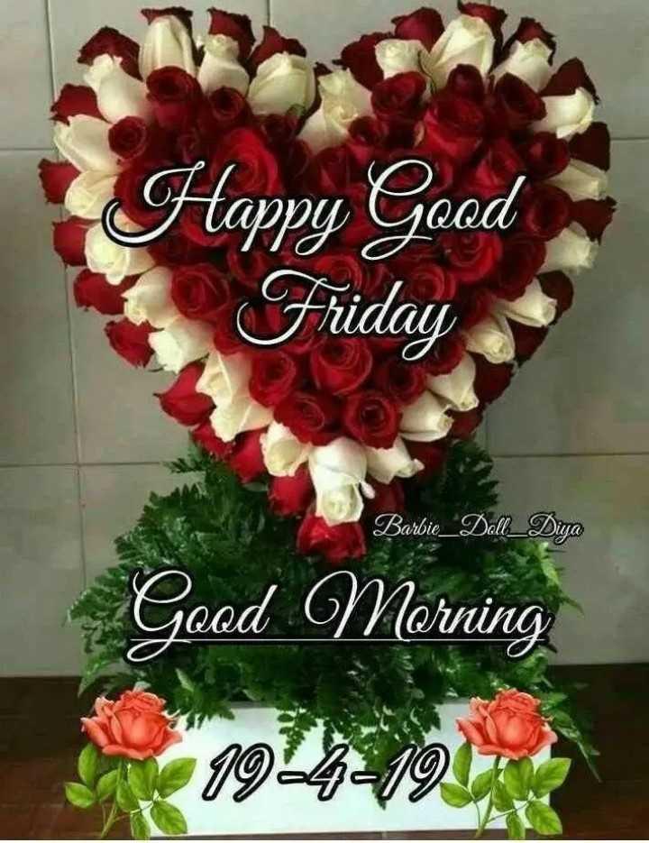 🌅 ਗੁੱਡ ਮੋਰਨਿੰਗ - Happy Good Friday Barbie _ Doll _ Diya Good Morning 1924219 - ShareChat